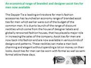 An economical range of branded and designer ascot ties for men now ava
