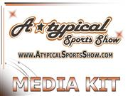AtypicalSportsShow.com Media Kit