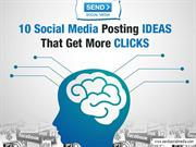 10 Social Media Posting Ideas That Get More Clicks