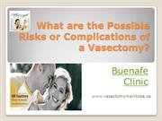 What are the Possible Risks or Complications of vasectomy