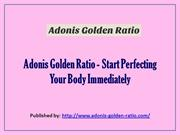 Adonis Golden Ratio - Start Perfecting Your Body Immediately