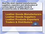 Manufacturers & Suppliers of all types of Leather Products