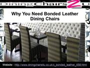 Why You Need Bonded Leather Dining Chairs