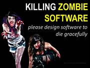 Kiling Zombie Software: Technology Exit Planning