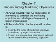 BUSS3 Chapter 7 Marketing Strategies Understanding marketing objective