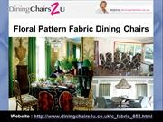 Floral Pattern Fabric Dining Chairs