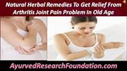 Natural Herbal Remedies To Get Relief From Arthritis Joint Pain Proble