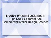Bradley Witham Expert In Residential & Commercial Interior Designing