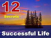 12 secrets for successful life
