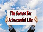 the secrets for a successfull ife