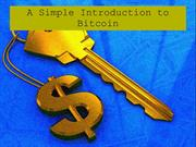A Simple Introduction to Bitcoin