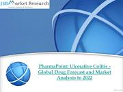 PharmaPoint - Ulcerative Colitis - Global Drug Forecast and Market Ana