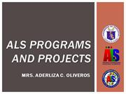 ALS Programs and Projects1 (A&E and Other Programs)