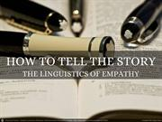 How to Tell Your Client's Story: The Linguistics of Empathy