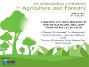 VARIATIONS OF CARBON FRACTIONS  IN SOILS OF IRANAMADHU IRRIGATION...