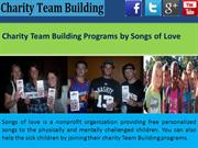Charity Team Building Programs by Songs of Love
