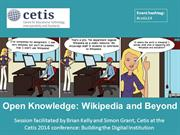 Open Knowledge: Wikipedia and Beyond