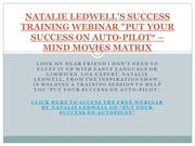 NATALIE LEDWELL'S SUCCESS TRAINING WEBINAR PUT YOUR SUCCESS ON AUTO-PI
