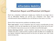 Wheelchair Repair and Wheelchair Lift Repair