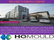 HQ Mould- China mould manufacturer Company
