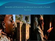 Benefits of planning an African Tour with a Travel Agency