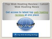 Top Web Hosting Review - Latest Web Hosting News