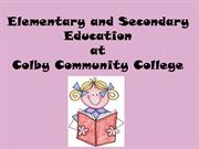 Elementary Education and Secondary Education