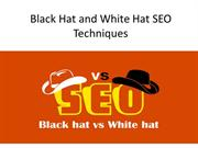 Black Hat and White Hat SEO Techniques