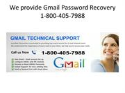 Gmail Password Recovery 1-800-405-7988 Gmail Helpline Number