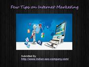 Few Tips on Internet Marketing