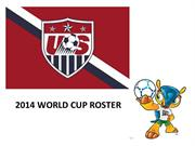 USA SOCCER - 2014 WORLD CUP ROSTER