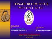 DOSAGE REGIMEN FOR MULTIPLE DOSE