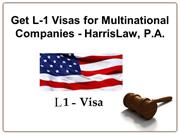 Get L-1 Visas for Multinational Companies - HarrisLaw, P.A.