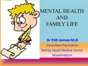 Mental Health and Family Life- 15-06-2014