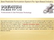 Best Pesticide Formulation System For Agro-Based Industry