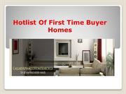 Hotlist Of First Time Buyer Homes
