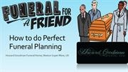 How to do Perfect Funeral Planning
