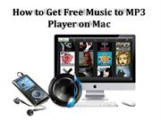 How to Download Free MP3 Music to MP3 Player