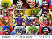 2014 Brazil  World Cup : The Fans (1)