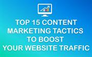 Top 15 Content Marketing Tactics to Boost Your Website Traffic