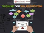 Top 10 Reasons to Get Social Media Certification