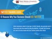 10 Reasons Why Your Business Should Use Twitter
