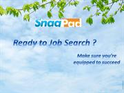 Ready to Job Search ?  Tips for Job Seekers to find the right Job