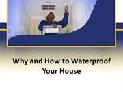 Why House Waterproofing in Kwazulu Natal Necessary
