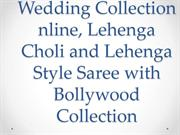 Wedding Collection nline, Lehenga Choli and Lehenga--