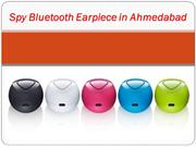 Cheating gadget of spy bluetooth earpiece in ahmedabad
