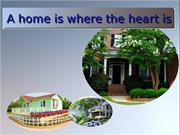 A home is where the heart is
