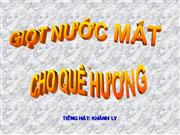 Giot Nuoc Mat Cho Que Huong