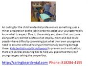 children's dentist in north Hollywood, kids dentist in valley village