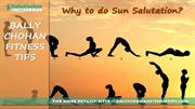 Bally Chohan Fitness Tips - Benefits of Sun Salutation